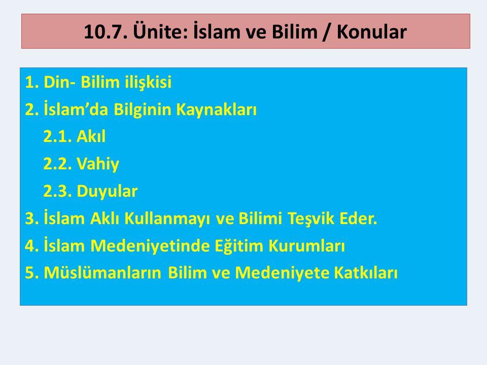 10.7. Ünite: İslam ve Bilim / Konular