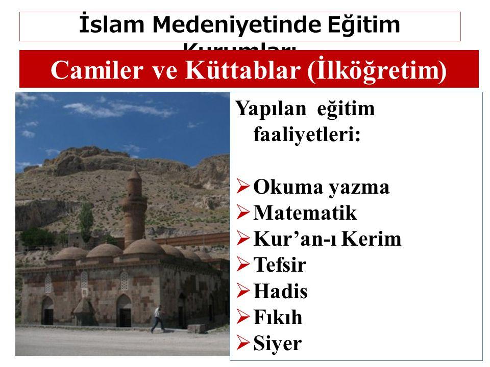İslam Medeniyetinde Eğitim Kurumları Camiler ve Küttablar (İlköğretim)