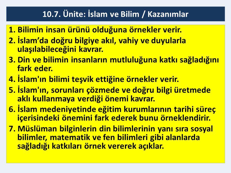 10.7. Ünite: İslam ve Bilim / Kazanımlar