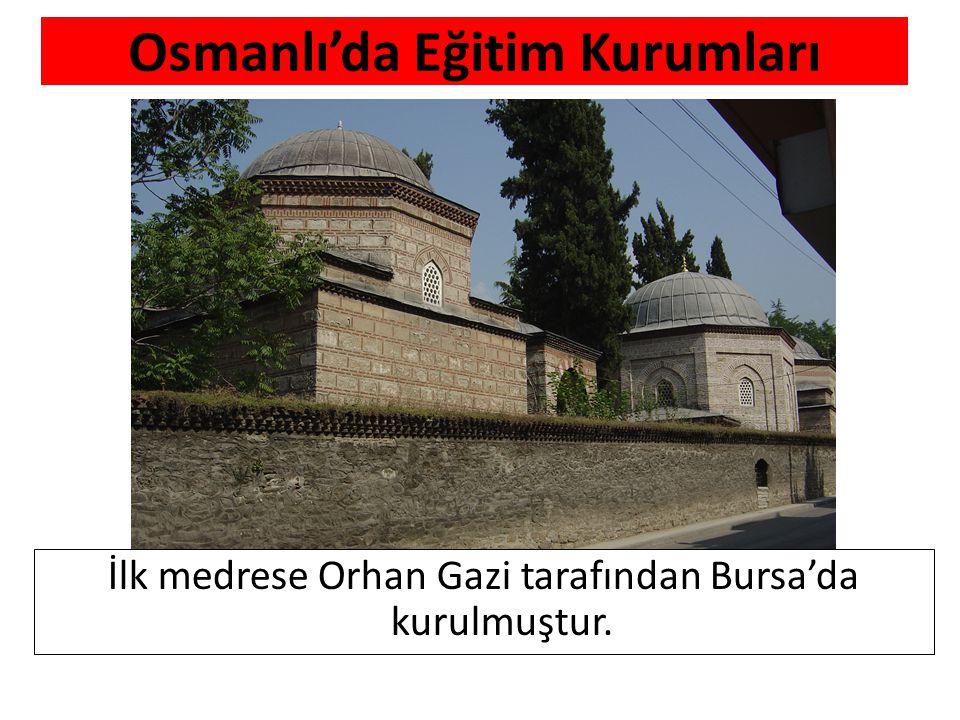 Osmanlı'da Eğitim Kurumları