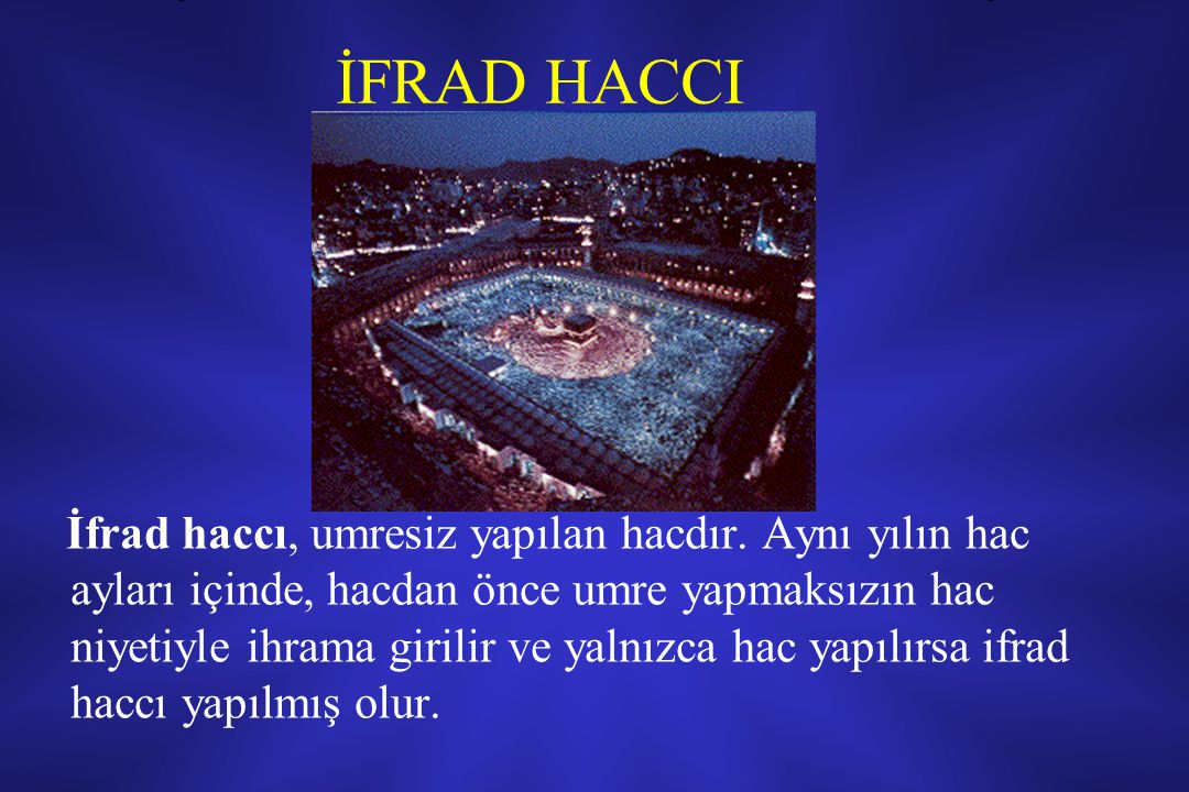 İFRAD HACCI