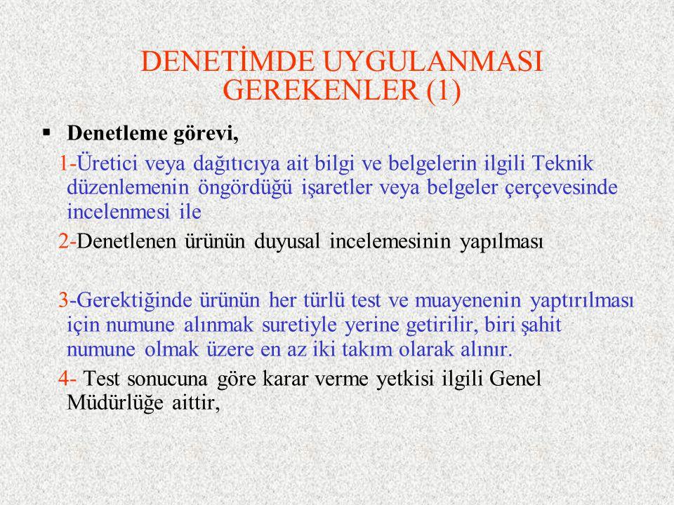 DENETİMDE UYGULANMASI GEREKENLER (1)