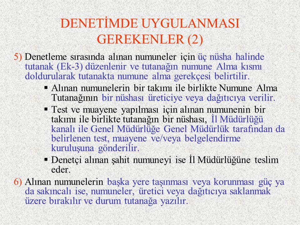 DENETİMDE UYGULANMASI GEREKENLER (2)