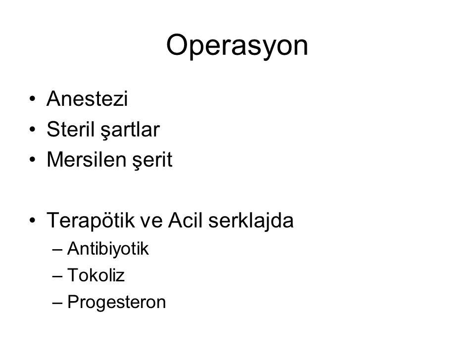 Operasyon Anestezi Steril şartlar Mersilen şerit