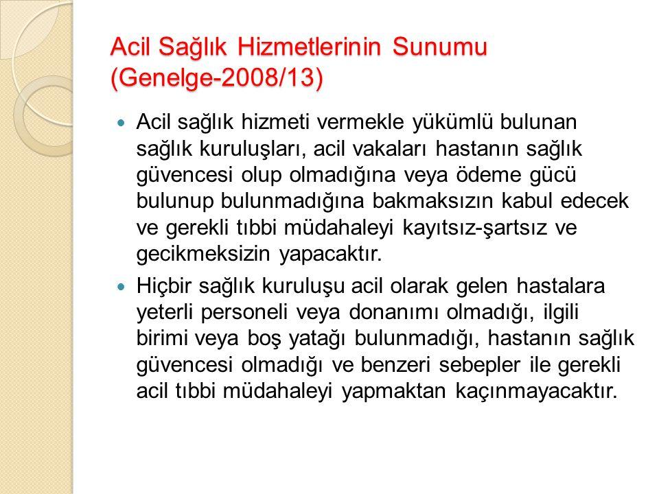 Acil Sağlık Hizmetlerinin Sunumu (Genelge-2008/13)