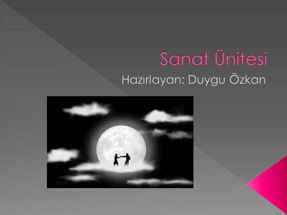 Hazırlayan: Duygu Özkan