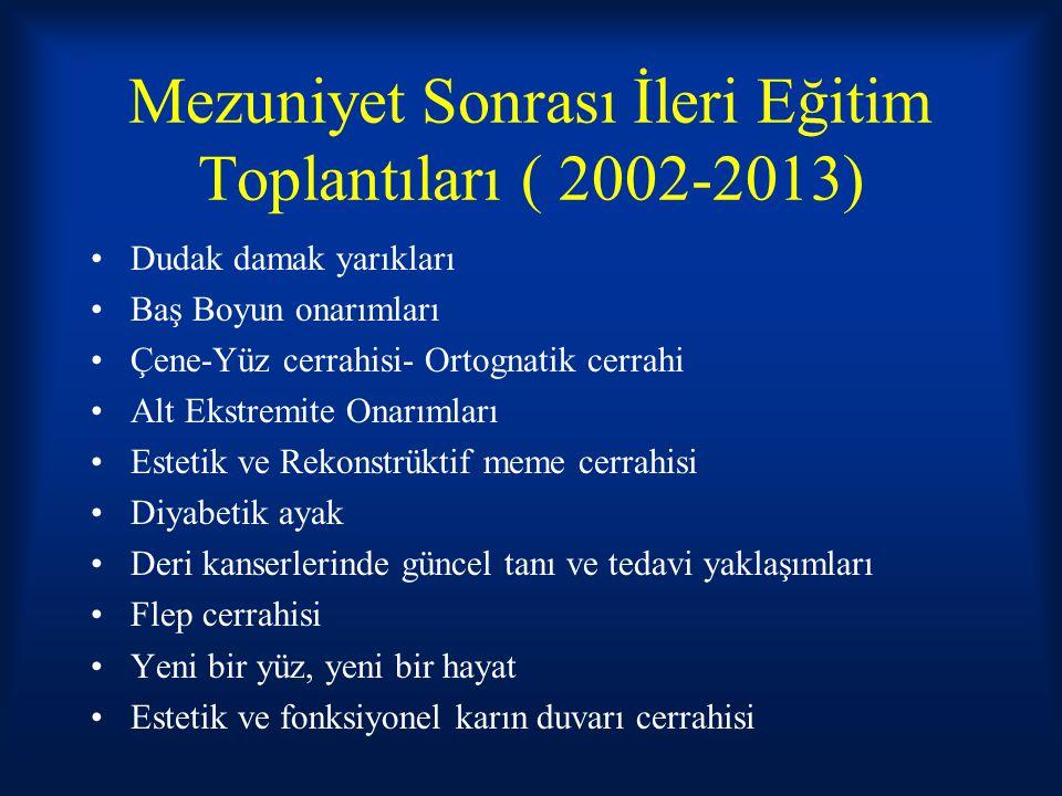 Mezuniyet Sonrası İleri Eğitim Toplantıları ( 2002-2013)