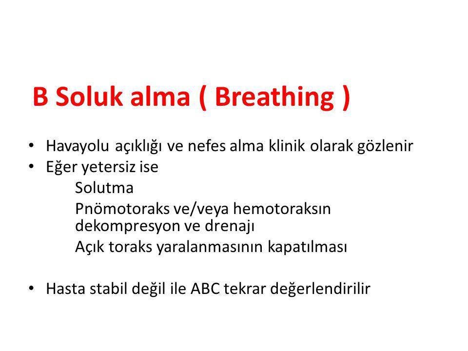 B Soluk alma ( Breathing )