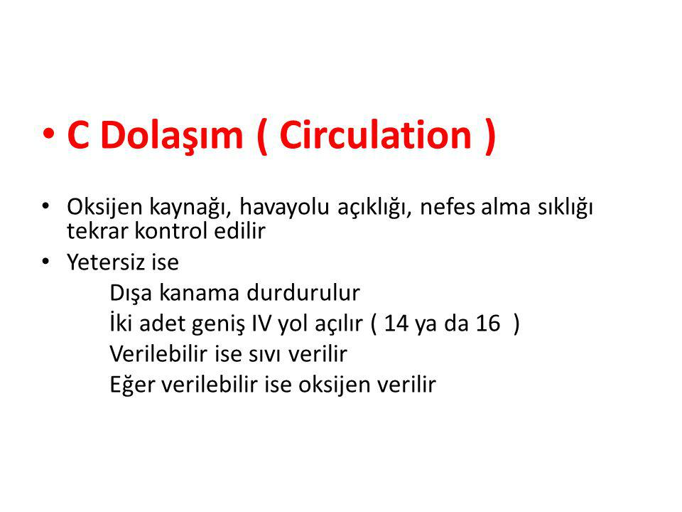 C Dolaşım ( Circulation )