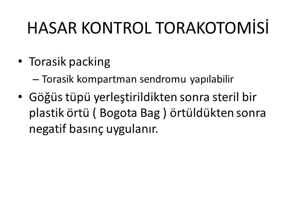 HASAR KONTROL TORAKOTOMİSİ
