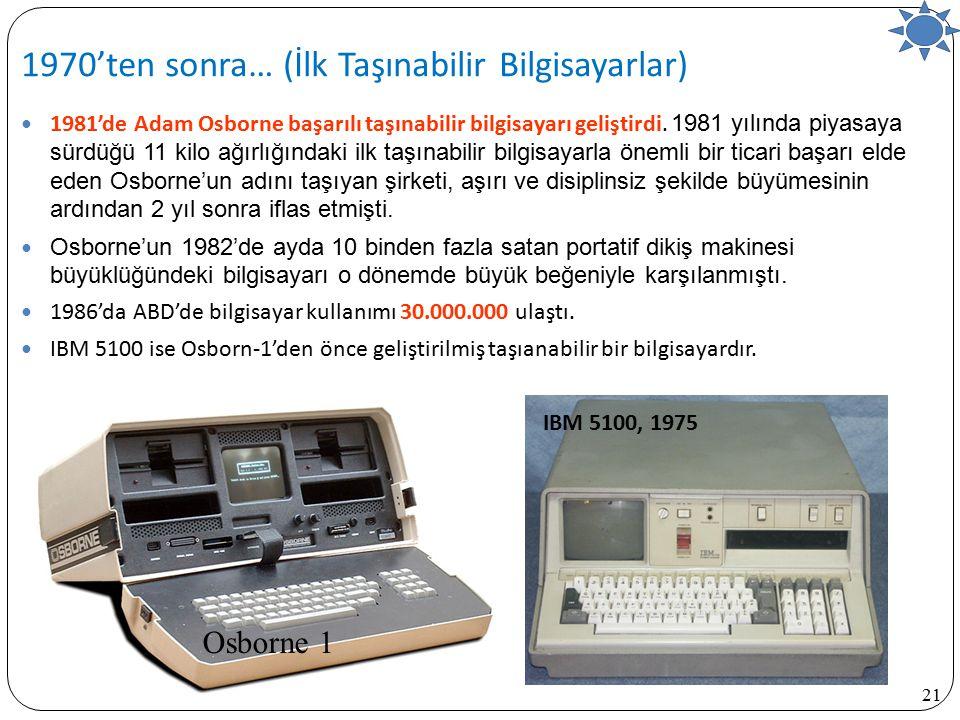 1970'ten sonra… (İlk Taşınabilir Bilgisayarlar)