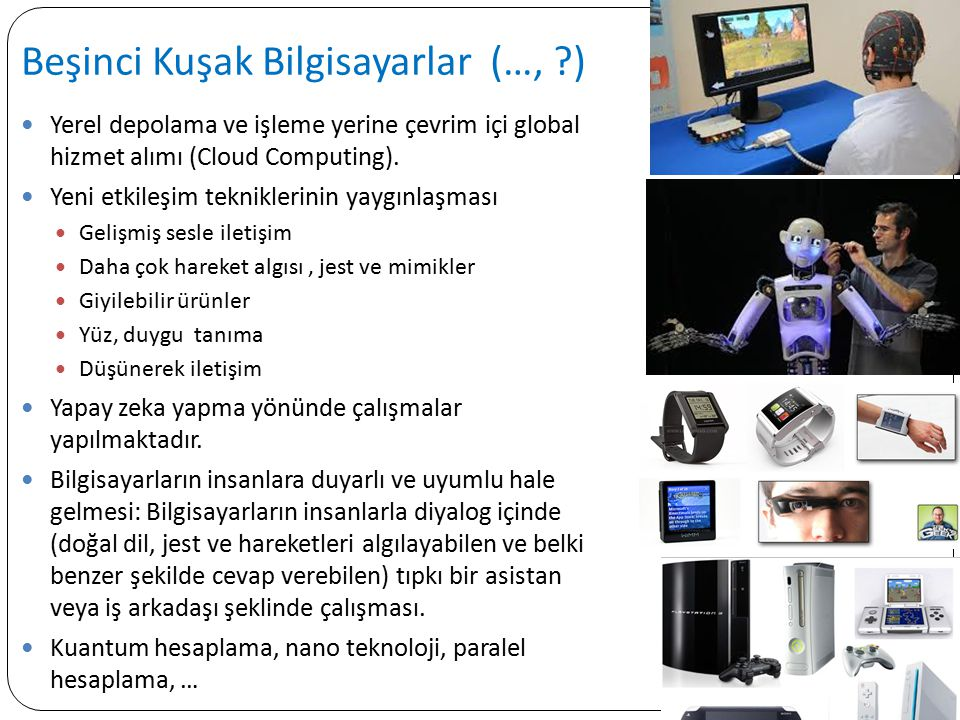 Beşinci Kuşak Bilgisayarlar (…, )