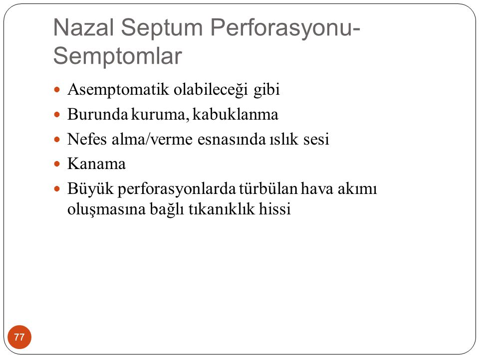 Nazal Septum Perforasyonu-Semptomlar