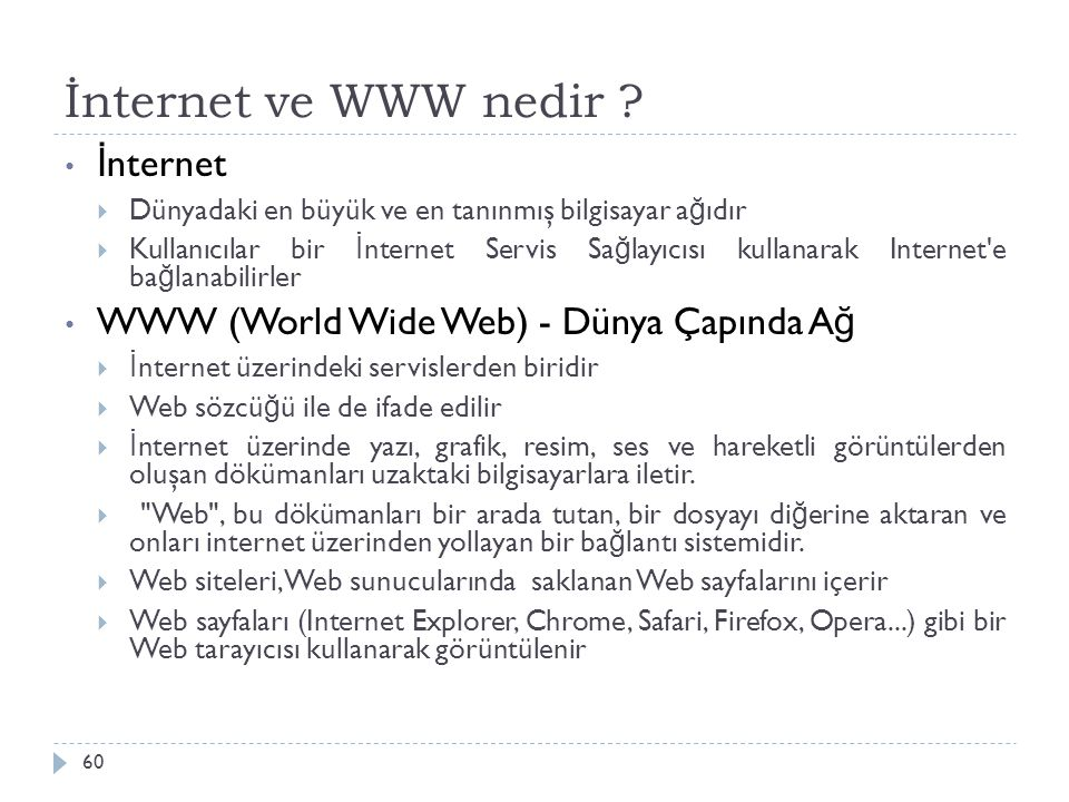 İnternet ve WWW nedir İnternet