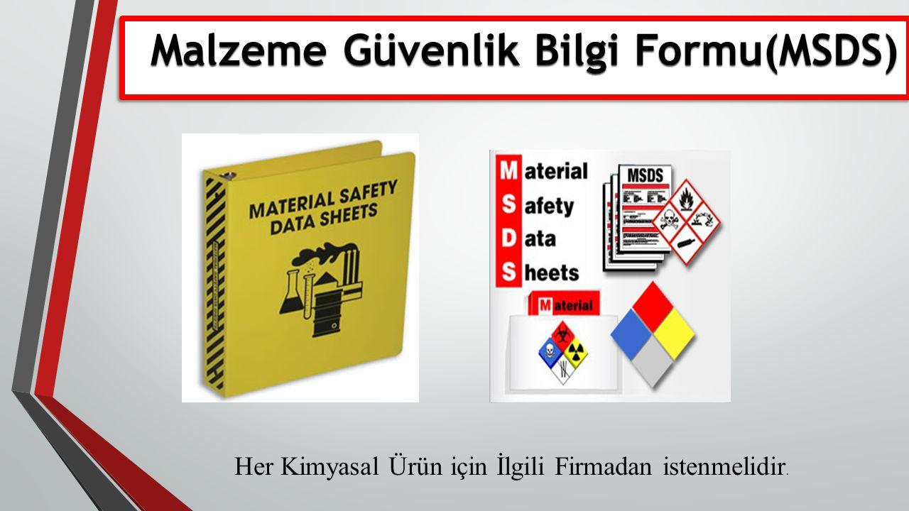 Malzeme Güvenlik Bilgi Formu(MSDS)