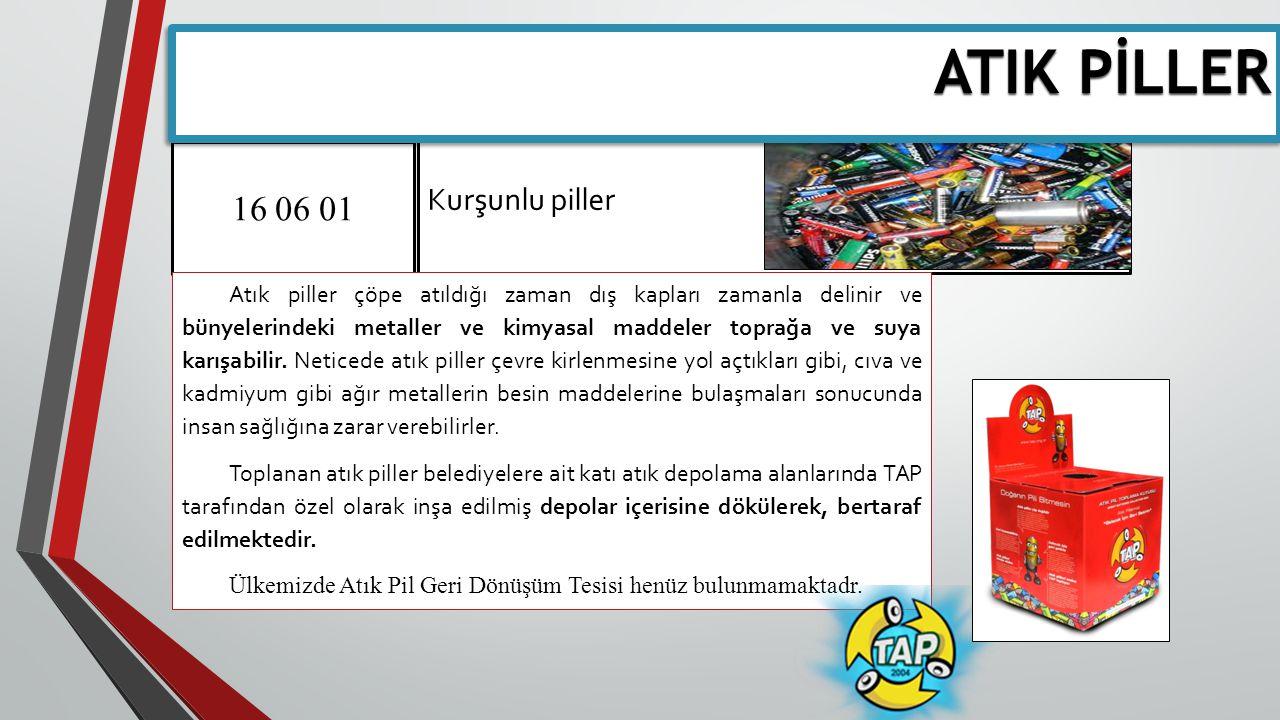 ATIK PİLLER 16 06 01 Kurşunlu piller