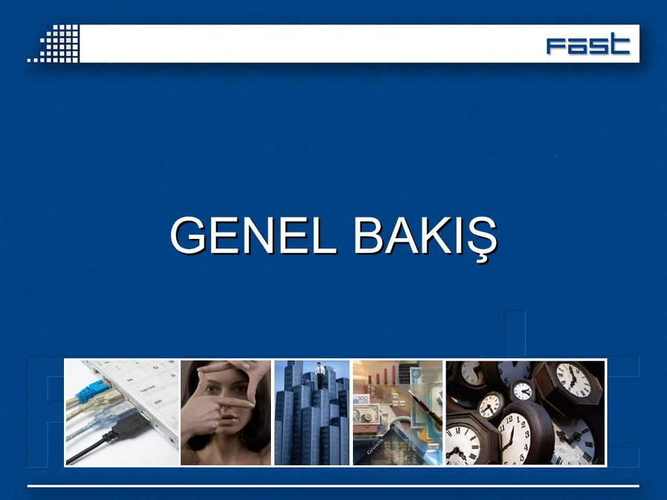 GENEL BAKIŞ İnterfaces, Vision, Graphs, Concept, Time