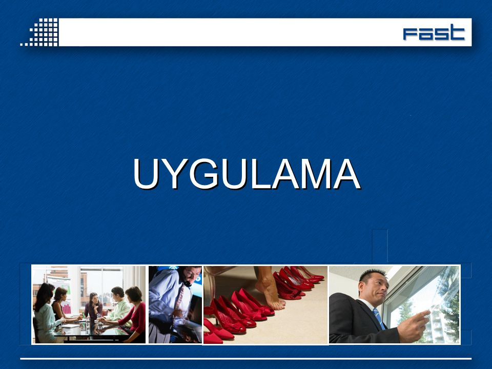 UYGULAMA Experts, implementation
