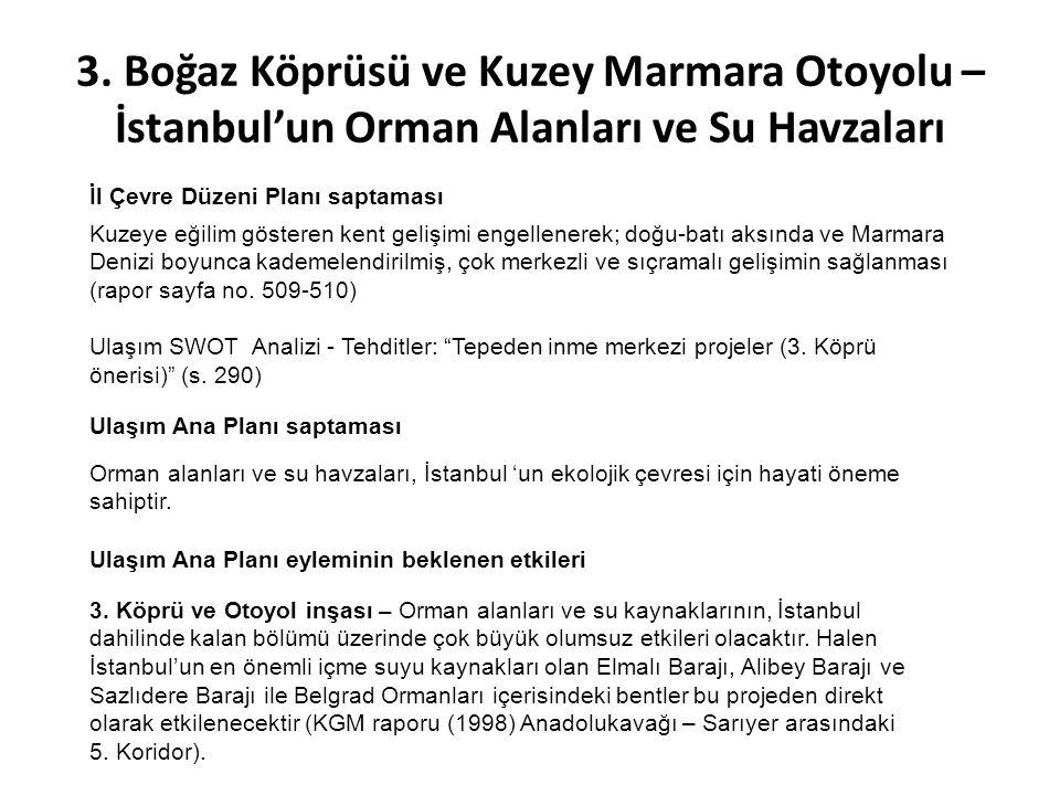 3. Boğaz Köprüsü ve Kuzey Marmara Otoyolu – İstanbul'un Orman Alanları ve Su Havzaları