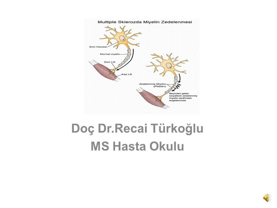 Doç Dr.Recai Türkoğlu MS Hasta Okulu