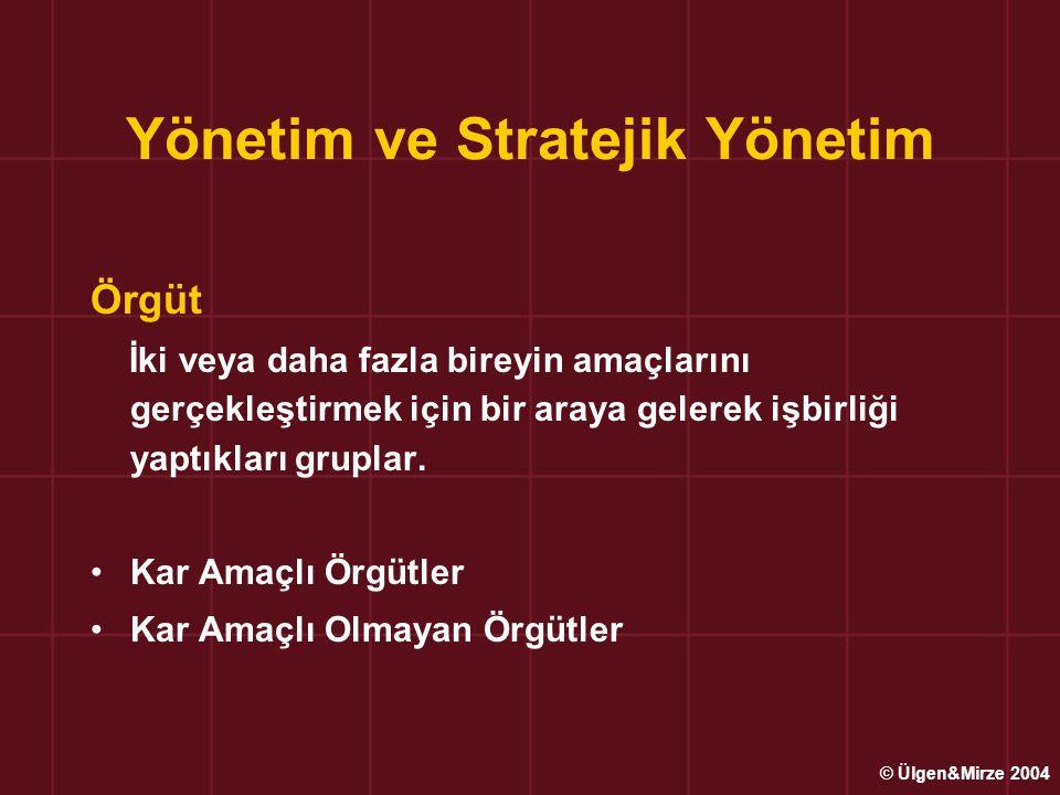 Yönetim ve Stratejik Yönetim