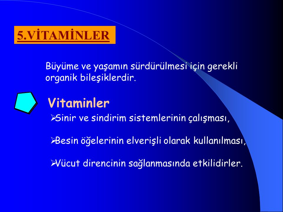 5.VİTAMİNLER Vitaminler