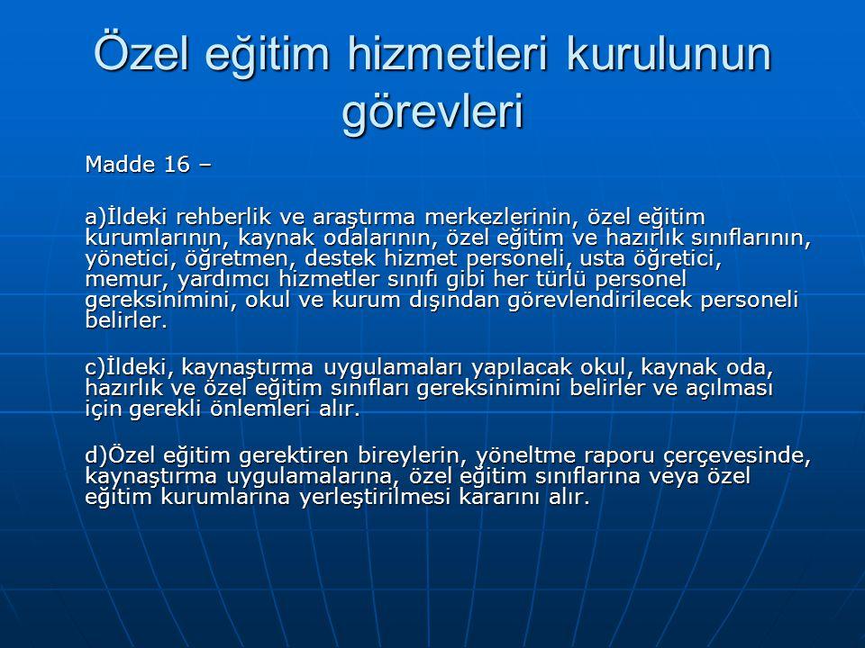 Özel eğitim hizmetleri kurulunun görevleri