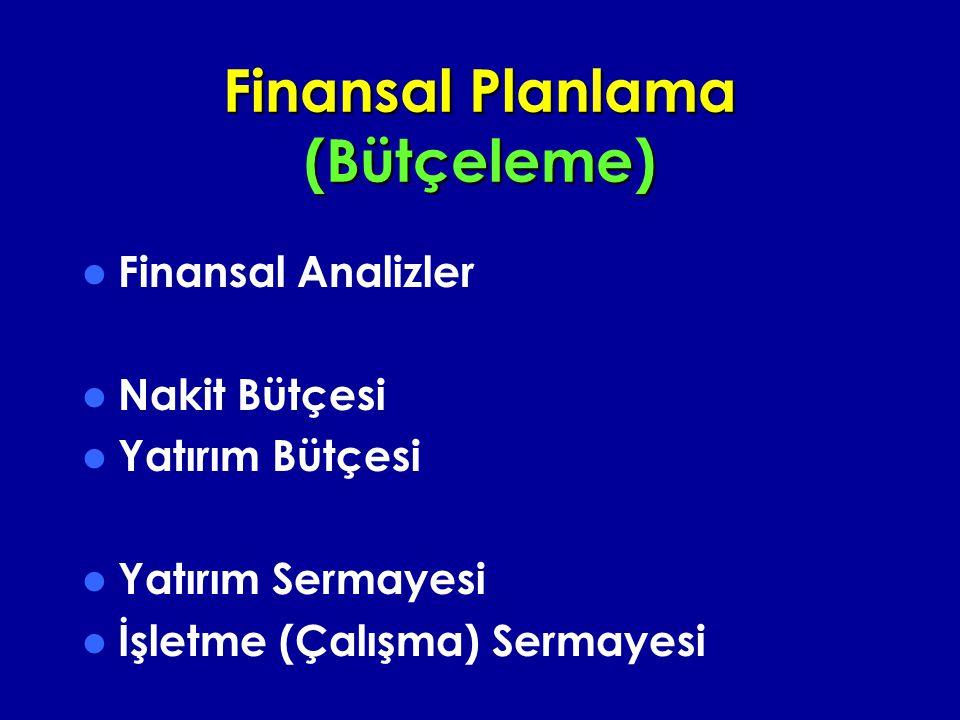 Finansal Planlama (Bütçeleme)