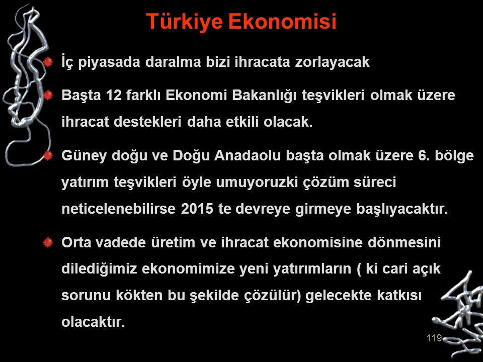 Türkiye Ekonomisi İç piyasada daralma bizi ihracata zorlayacak