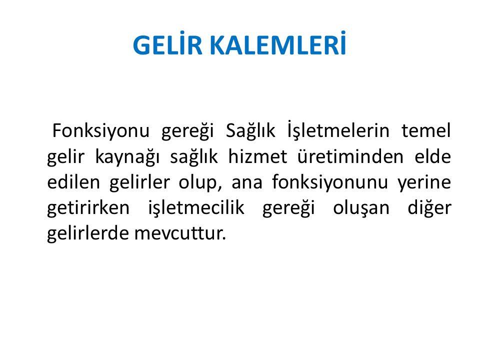GELİR KALEMLERİ