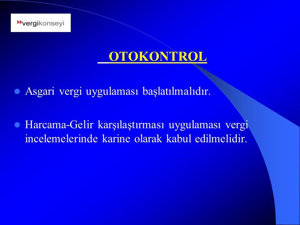 OTOKONTROL Asgari vergi uygulaması başlatılmalıdır.