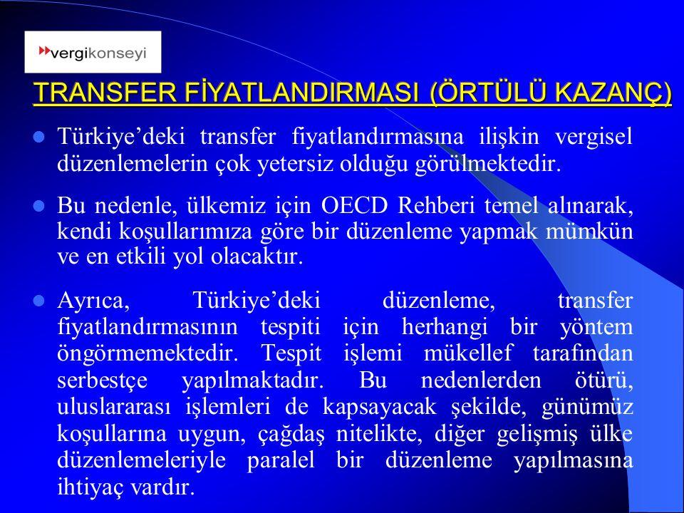 TRANSFER FİYATLANDIRMASI (ÖRTÜLÜ KAZANÇ)