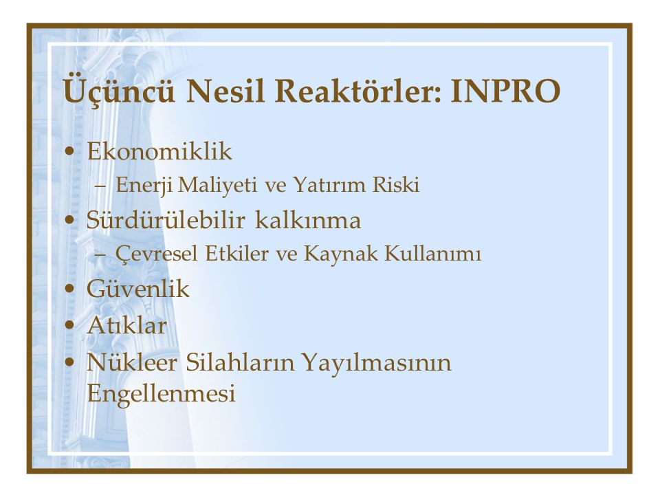 Üçüncü Nesil Reaktörler: INPRO