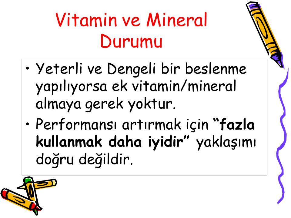 Vitamin ve Mineral Durumu