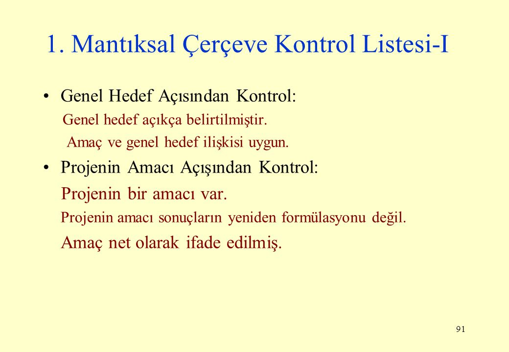 1. Mantıksal Çerçeve Kontrol Listesi-I