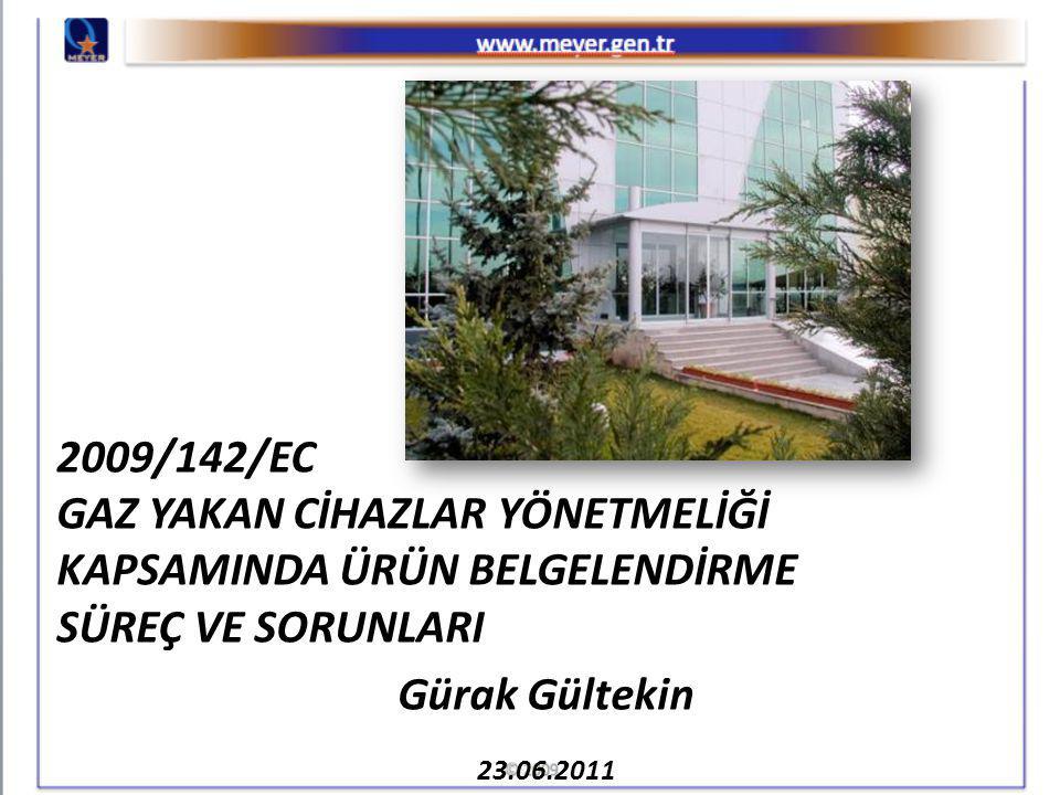 2009/142/EC GAZ YAKAN CİHAZLAR YÖNETMELİĞİ KAPSAMINDA ÜRÜN BELGELENDİRME SÜREÇ VE SORUNLARI