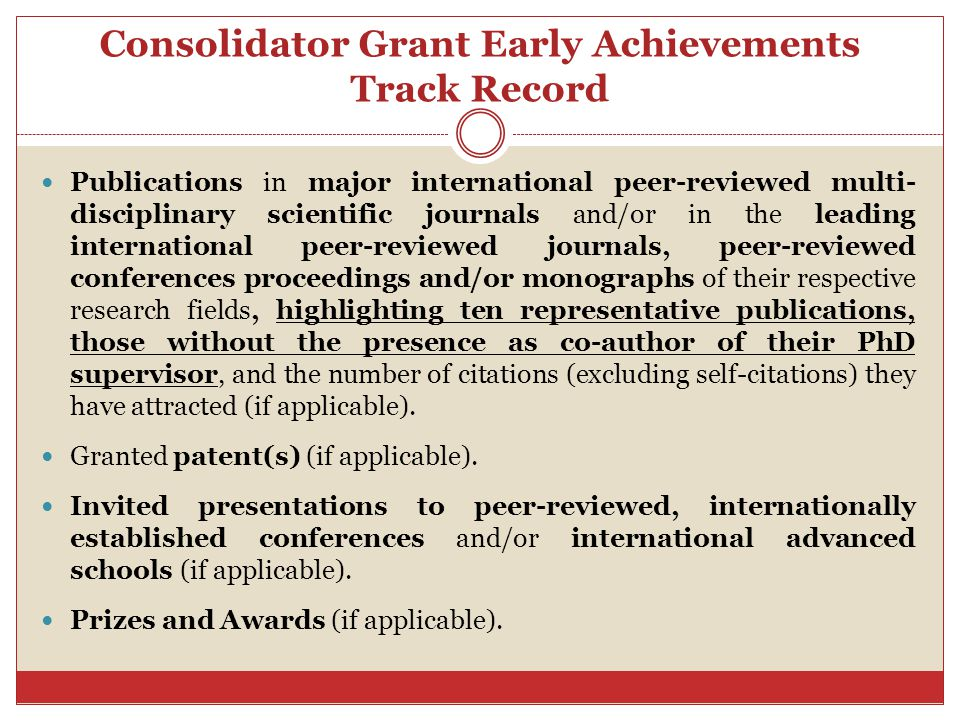 Consolidator Grant Early Achievements Track Record