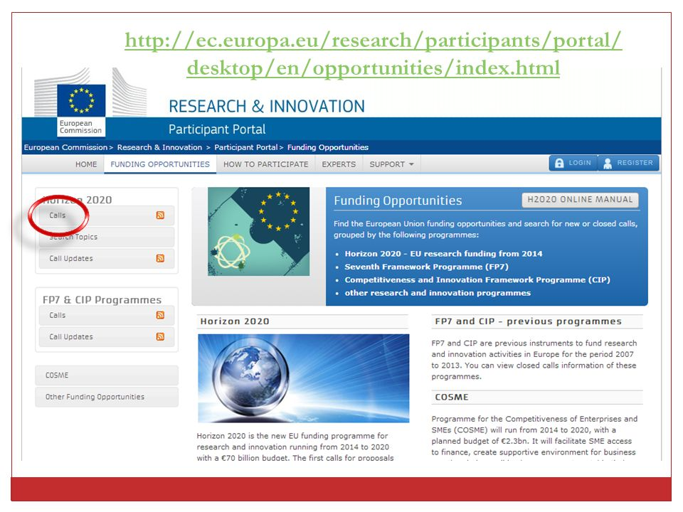 http://ec.europa.eu/research/participants/portal/desktop/en/opportunities/index.html