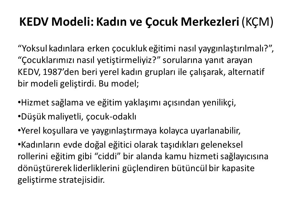 KEDV Modeli: Kadın ve Çocuk Merkezleri (KÇM)