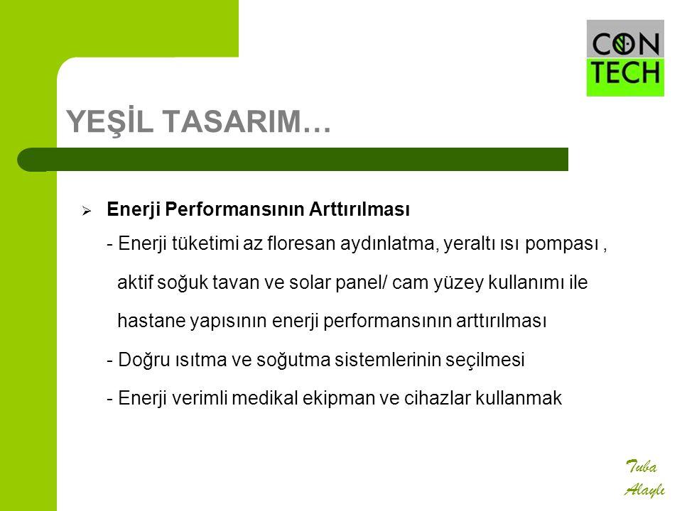 YEŞİL TASARIM… Enerji Performansının Arttırılması