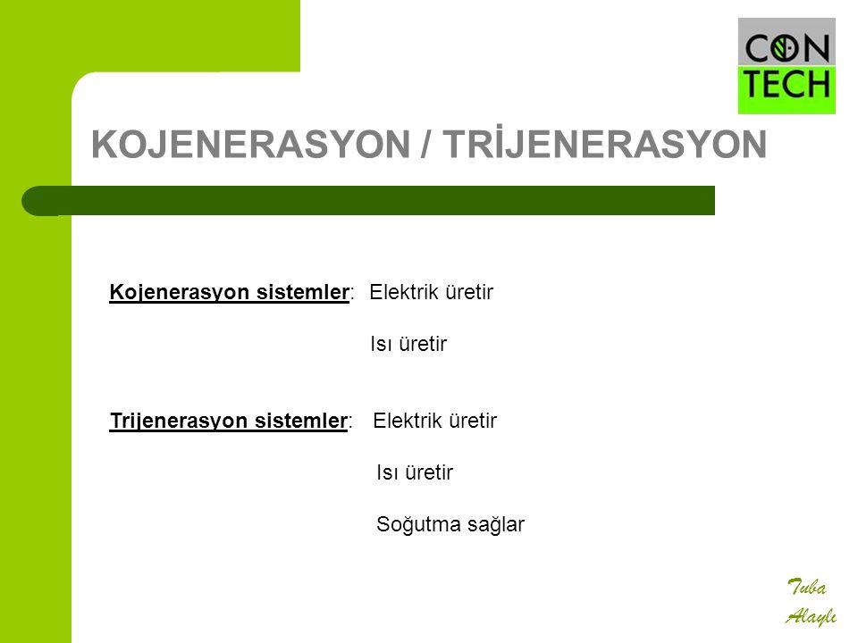 KOJENERASYON / TRİJENERASYON