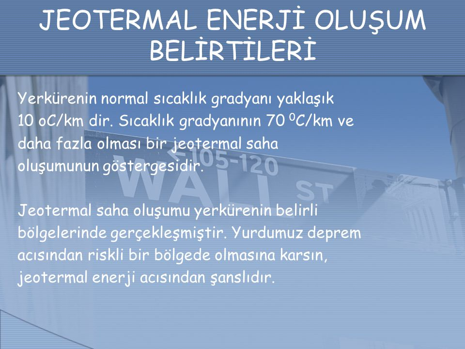 JEOTERMAL ENERJİ OLUŞUM BELİRTİLERİ