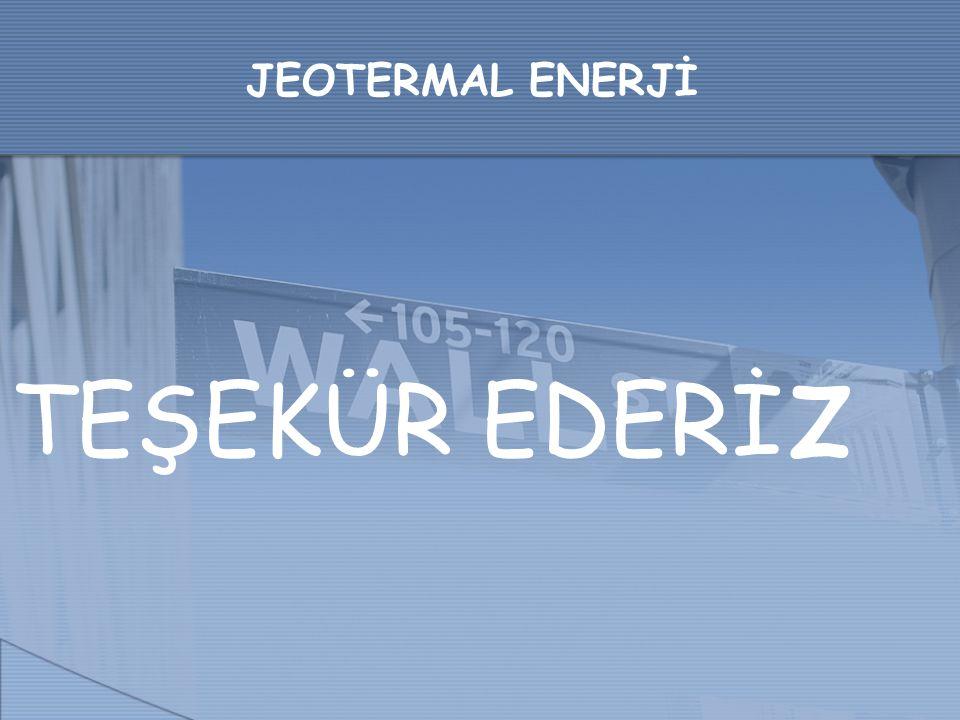 JEOTERMAL ENERJİ TEŞEKÜR EDERİz