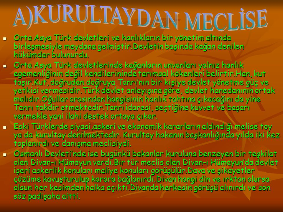 A)KURULTAYDAN MECLİSE
