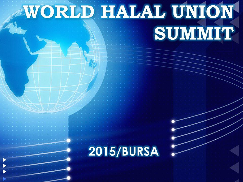 WORLD HALAL UNION SUMMIT 2015/BURSA