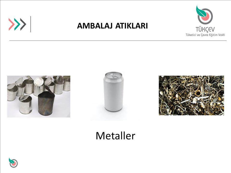 AMBALAJ ATIKLARI Metaller