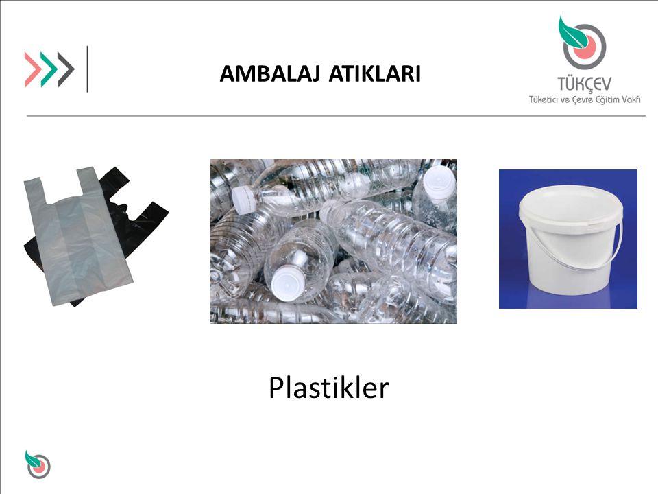 AMBALAJ ATIKLARI Plastikler