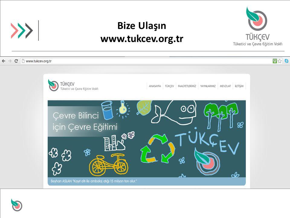 Bize Ulaşın www.tukcev.org.tr