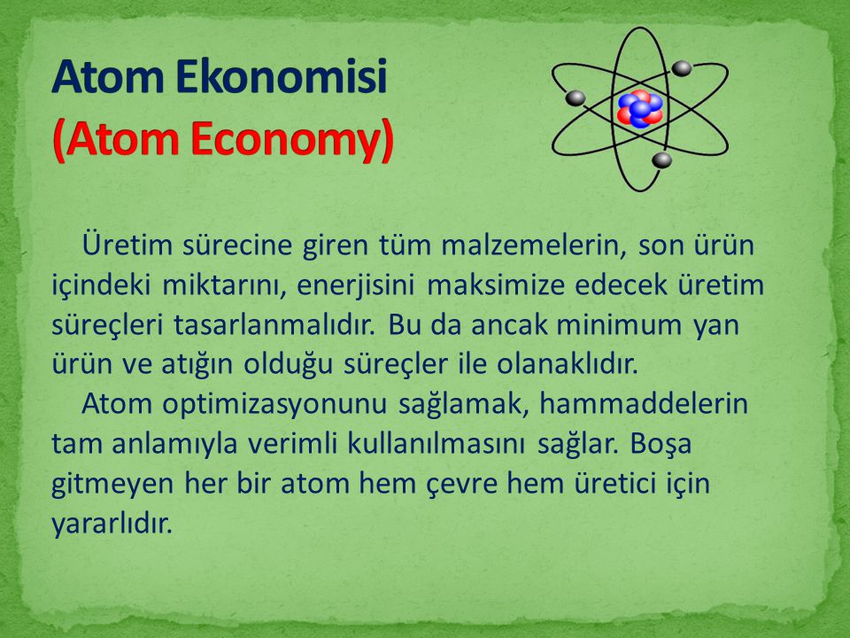 Atom Ekonomisi (Atom Economy)