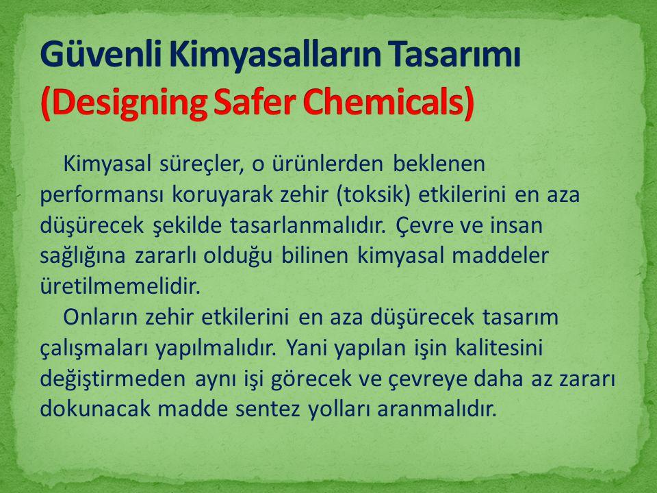Güvenli Kimyasalların Tasarımı (Designing Safer Chemicals)